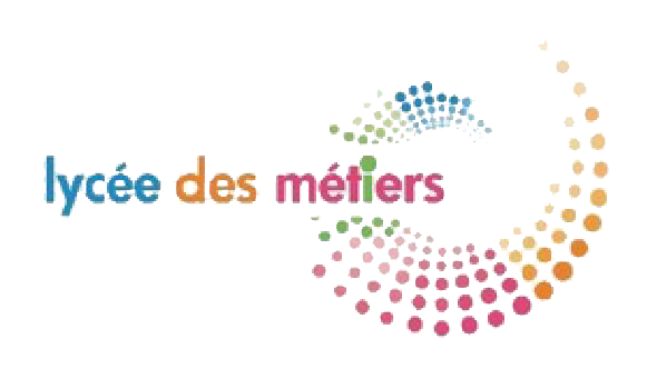 """""""Labellisé Lycée des Métiers"""""""